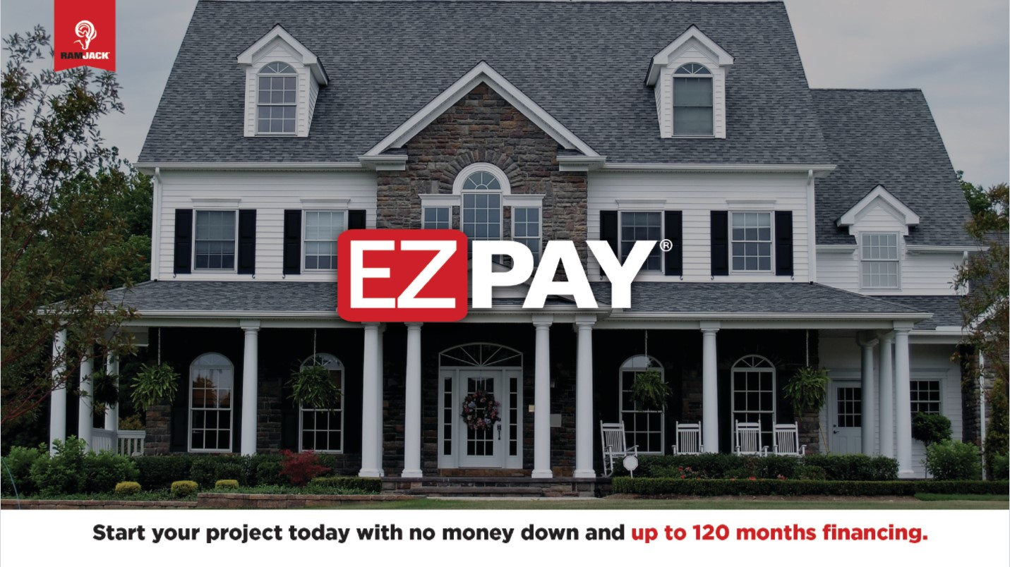 Large house - EZ Pay: Start your project today with no money down and up to 120 months financing